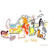 So Far by Crosby, Stills, Nash and Young