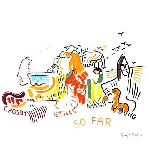 Play & Download So Far by Crosby, Stills, Nash and Young | Napster