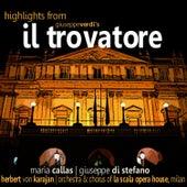 Play & Download Verdi: Il Trovatore by Maria Callas | Napster