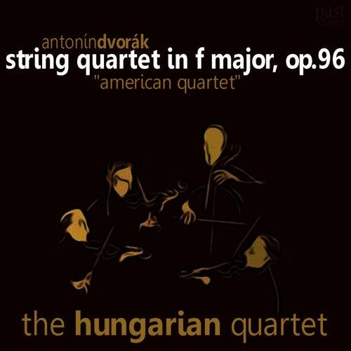Dvorák: String Quartet in F Major, Op. 96 'American quartet' by Hungarian Quartet