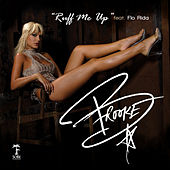 Ruff Me Up Featuring Flo-Rida by Brooke Hogan