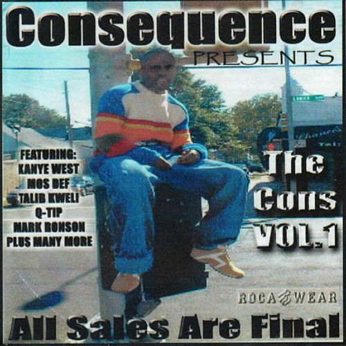 Play & Download The Cons Vol.1 'All Sales Are Final' by Consequence | Napster