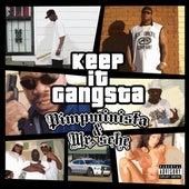 Play & Download Keep It Gangsta by Mr. Sche | Napster