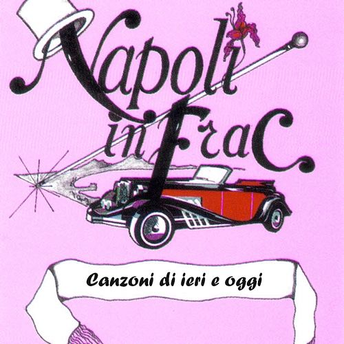 Play & Download Napoli In Frac vol. 7 by Various Artists | Napster