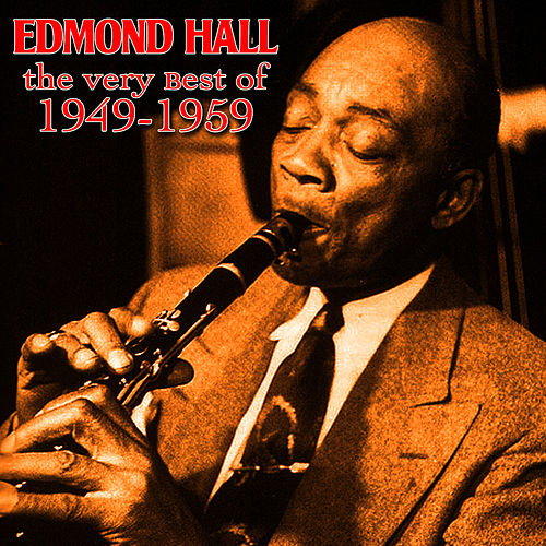 The Very Best Of 1949-1959 by Edmond Hall