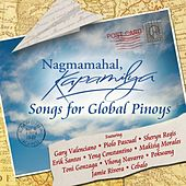 Nagmamahal, Kapamilya Songs For Global Pinoys by Various Artists
