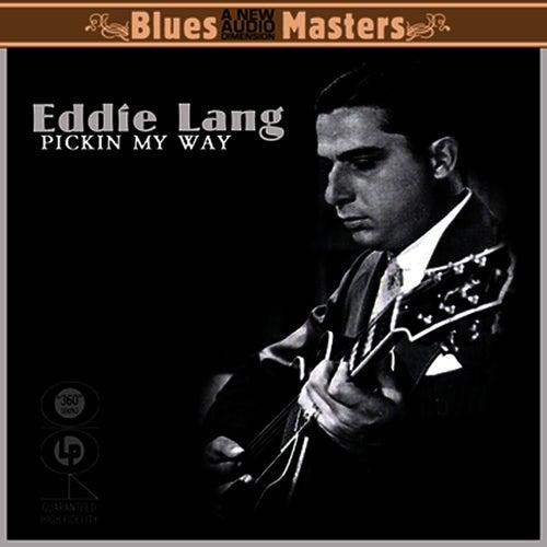 Pickin' My Way - The Best Of by Eddie Lang