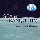 Play & Download Sea Of Tranquility by Maximilien Mathevon | Napster
