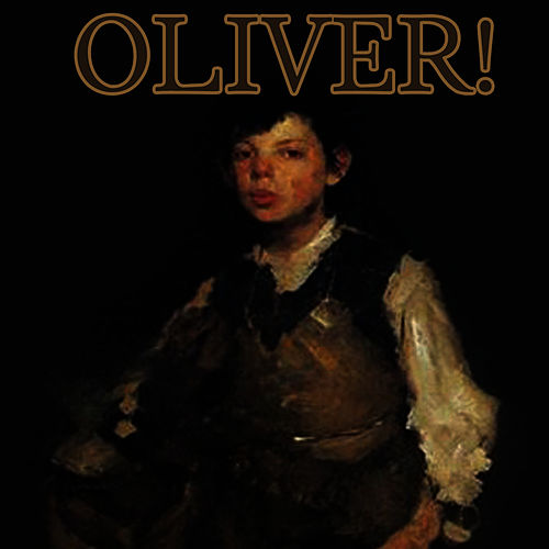 Play & Download Oliver! by The New Musical Cast | Napster