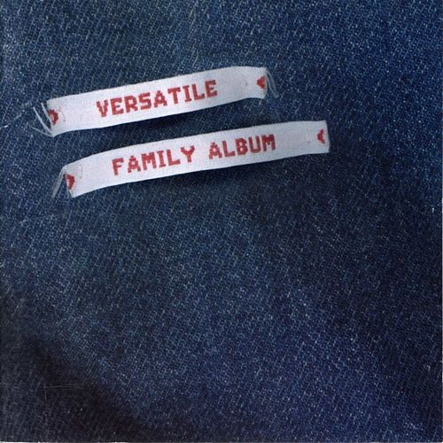 Play & Download Versatile Family Album by Various Artists | Napster