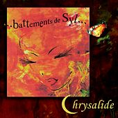 Play & Download Battements de Syl... by Chrysalide | Napster