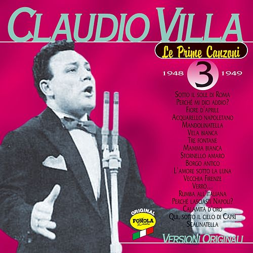 Play & Download La prime canzoni vol.3 by Claudio Villa | Napster