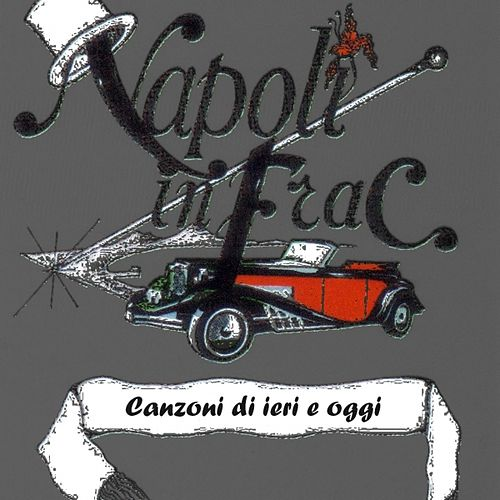 Play & Download Napoli in frac vol. 9 by Various Artists | Napster