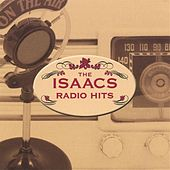 Play & Download Radio Hits by The Isaacs | Napster