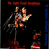 Play & Download At Southern Methodist University by The Light Crust Doughboys | Napster
