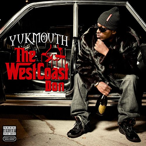Play & Download The West Coast Don by Yukmouth | Napster