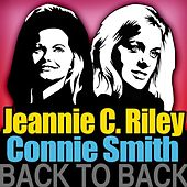Play & Download Back to Back - Jeannie C. Riley & Connie Smith by Various Artists | Napster