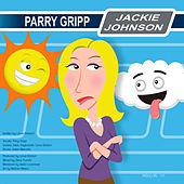 Play & Download Jackie Johnson by Parry Gripp | Napster