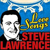 Play & Download Love Songs by Steve Lawrence | Napster