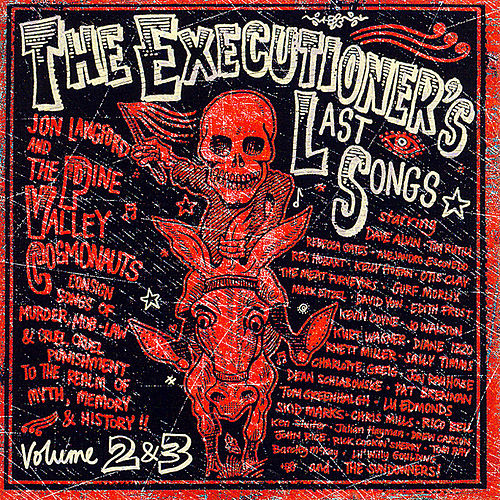 Play & Download The Executioner's Last Songs Vol. 2 & 3 by Various Artists | Napster