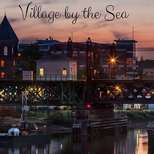 Village by the Sea by Meditation Music Zone