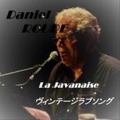 La Javanaise by Daniel Roure