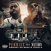 Pennies to a Mansion by Gmoney da Boss