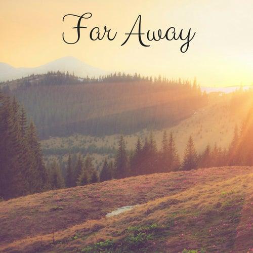 Far Away by Meditation Music Zone