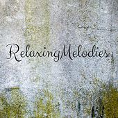 Relaxing Melodies by Rain Sounds (2)