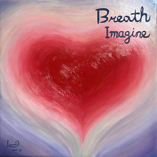 Imagine by breath