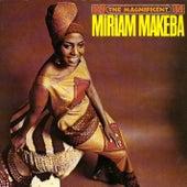 The Magnificent Miriam Makeba by Miriam Makeba