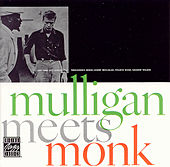 Play & Download Mulligan Meets Monk by Thelonious Monk | Napster