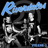 Phase 3 by The Riverdales