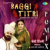 Baggi Titri by Ranjit Kaur