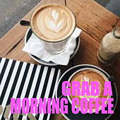 Grab A Morning Coffee de Various Artists