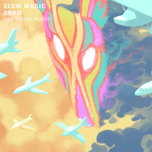 Drum (Ian Chang Remix) by Slow Magic