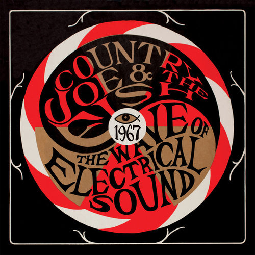 The Wave Of Electrical Sound by Country Joe & The Fish