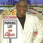 Parking Lot Love Affair by O.B. Buchana