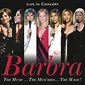 The Music...The Mem'ries...The Magic! by Barbra Streisand