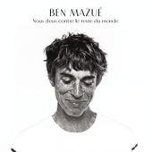 Nous deux contre le reste du monde (Radio Edit) by Ben Mazué