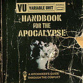 Play & Download Handbook For The Apocalypse by Variable Unit | Napster