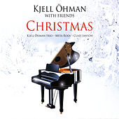 Kjell Öhman with Friends: Christmas by Various Artists