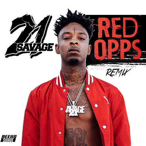 Red Opps (Remix) by 21 Savage