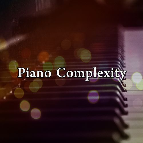 Piano Complexity de Relaxing Piano Music Consort
