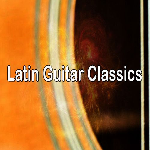 Latin Guitar Classics by Instrumental