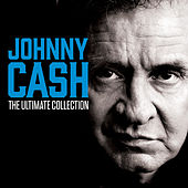 The Ultimate Collection by Johnny Cash