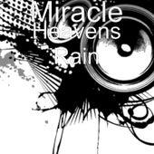 Heavens Rain by Miracle