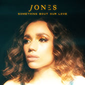 Something Bout Our Love (TIEKS Extended Mix) by JONES