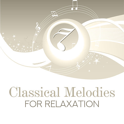 Classical Melodies for Relaxation de The Best Relaxing Music Academy