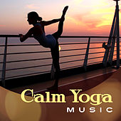 Calm Yoga Music by Meditation Awareness